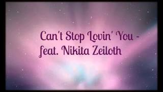 Can't Stop Lovin' You -  feat.  Nikita Zeiloth (AEROSMITH COVER)