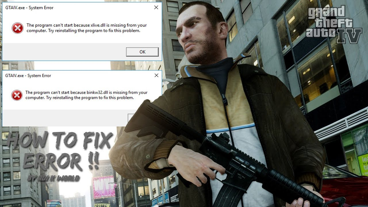 HOW TO FIX GTA IV [binkw32.Dll] & [Xlive.Dll] ERROR !! BY ADI K WORLD