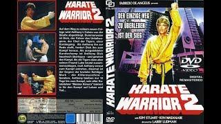 Video Karate Warrior 2 (1988) download MP3, 3GP, MP4, WEBM, AVI, FLV Januari 2018