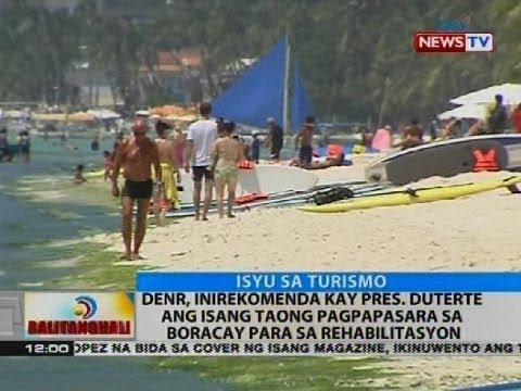 DENR, inirekomenda kay Pres. Duterte ang isang taong pagpapasara sa Boracay para sa rehabilitasyon