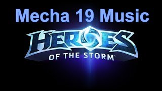 Mecha 19 Music | Heroes of the Storm Music