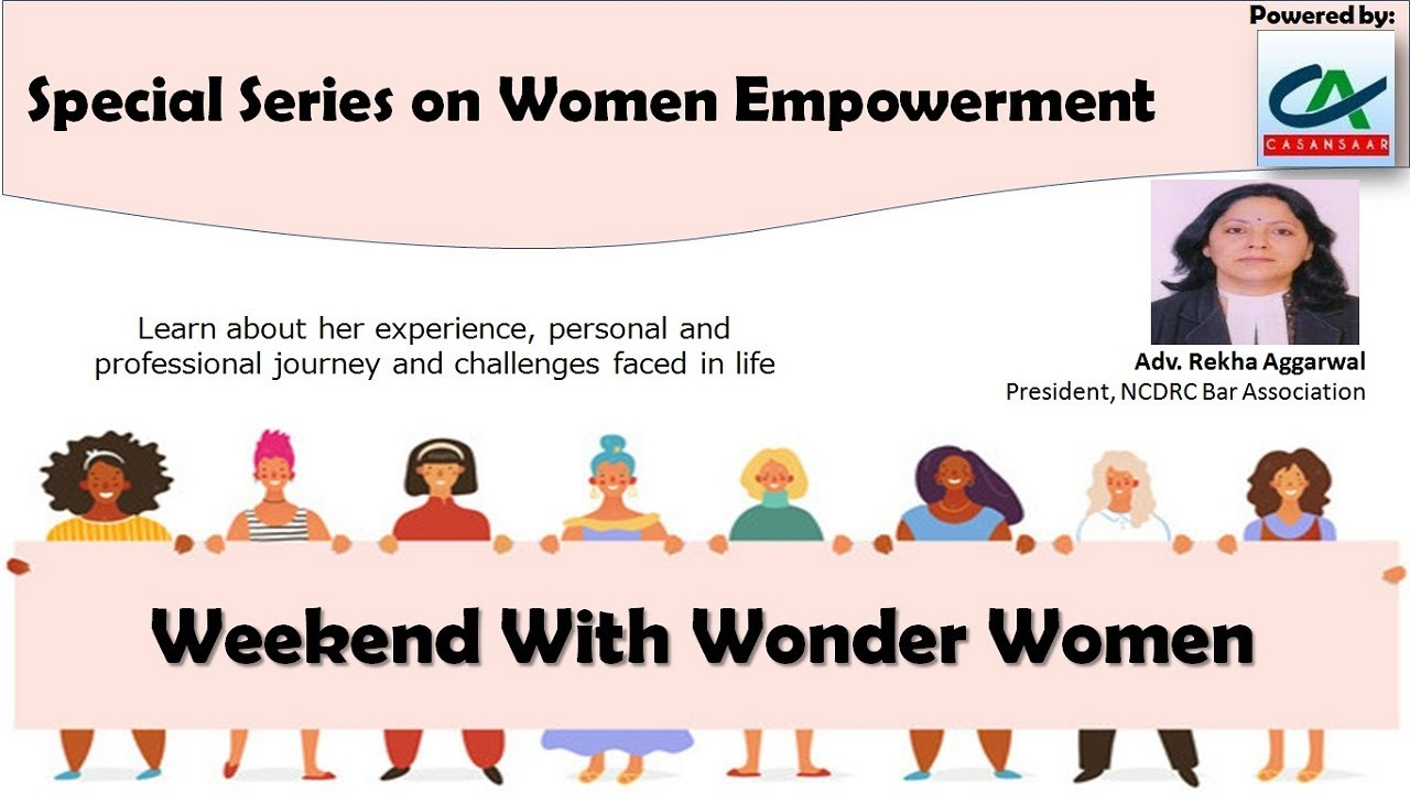 Weekend With Wonder Women - Adv Rekha Aggarwal | Special Series on Women Empowerment