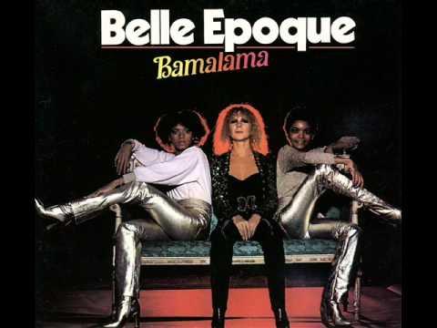 Belle Epoque - Bamalama (album version)
