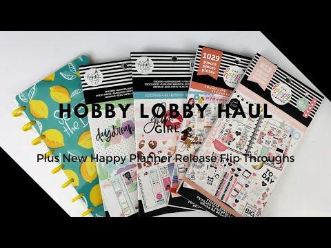 Hobby Lobby Haul + New Happy Planner Release Flip Throughs