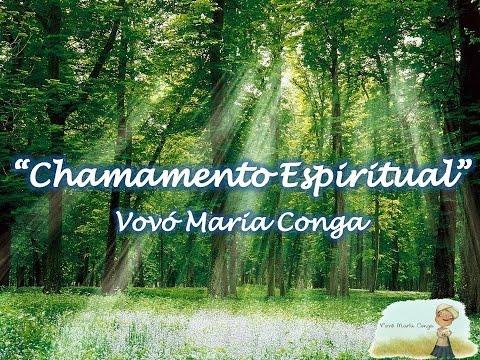 Chamamento Espiritual - Vovó Maria Conga
