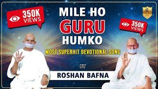 mile-ho-guru-humko-by-roshan-bafna