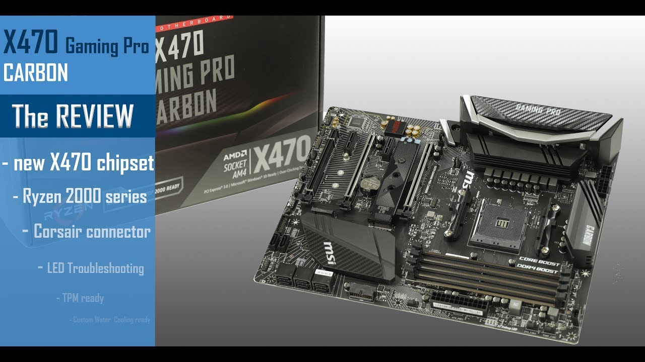 MSI X470 GAMING PRO CARBON: Hands on review