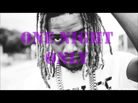 Fetty wap one night only