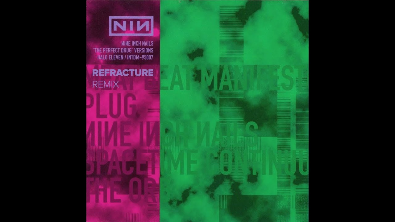 Nine Inch Nails - The Perfect Drug (Refracture Remix) - YouTube