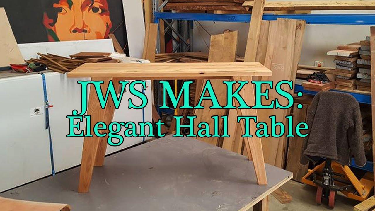 JWS Makes: Elegant Hall Table