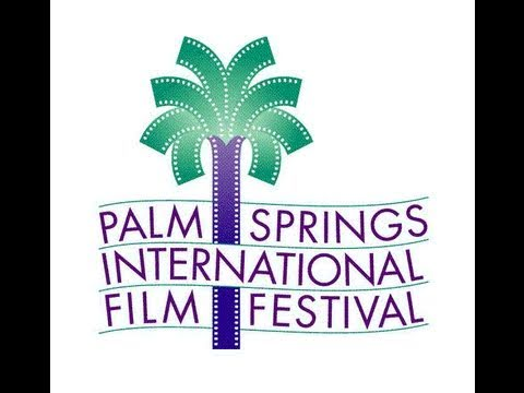 We Need Your help...To Get Into Palm Springs Film Festival