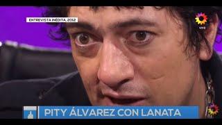 Entrevista inédita de Jorge Lanata a Pity Álvarez