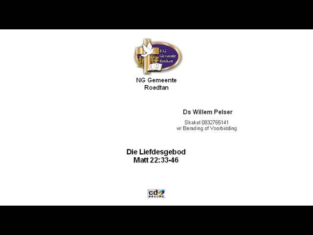 20141026 Die Liefdesgebod   Matt 22 34 46   Ds Willem Pelser