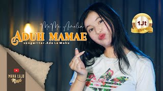 Download lagu ADUH MAMAE - MEME AMELIA (OFFICIAL MUSIK VIDEO MAHA LAJU MUSIK)