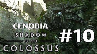 SHADOW OF THE COLOSSUS: CENOBIA  |BÖLÜM 10