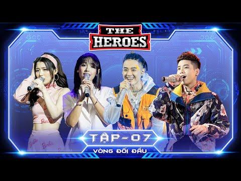 THE HEROES FULL - Tập 7 | Han Sara, Quân A.P, Cara, Thanh Duy