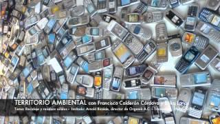 Territorio Ambiental / Tema: Reciclaje y residuos sólidos