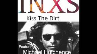 INXS Kiss The Dirt (Release 2010)