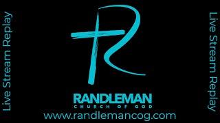 Randleman Church of God 4/25/21 Message