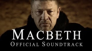 "MACBETH - ""Instruments of Darkness"" (OFFICIAL SOUNDTRACK BY EURIELLE & CHRIS COOPER)"