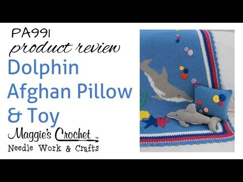 Dolphin Afghan Pillow & Toy - Product Review  PA991