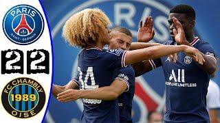 Paris Saint-Germain PSG VS Fc Chambly Oise 2-2 Highlights / All Goals 🔥 Match Amical 🔥 17-07-2021