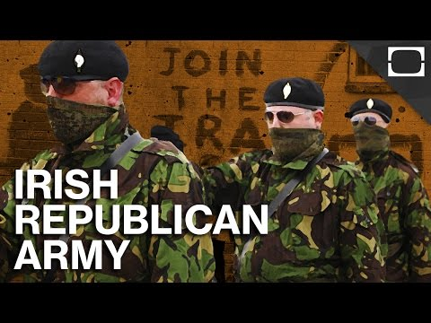What Is The Irish Republican Army IRA?