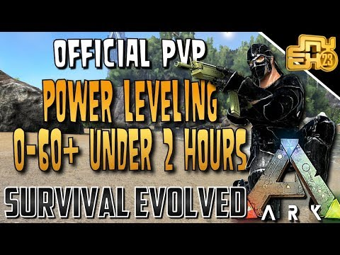 ARK POWER LEVELING on OFFICIAL PVP SERVERS (0-60+ in Under 2 Hours)