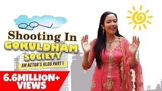 Taarak Mehta Ka Ooltah Chashmah | Exploring the set | An Actor's Vlog Part 1