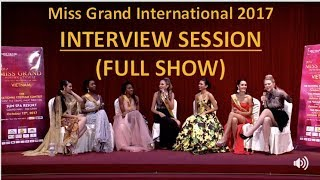 Miss Grand International 2017: LIVE INTERVIEW SESSION - Getting to know all the Candidates (HD)