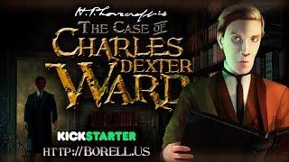 H. P. Lovecraft's The Case of Charles Dexter Ward - Kickstarter Video