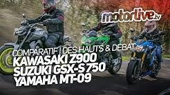 COMPARATIF Z900 x GSX-S 750 x MT-09   DES HAUTS & DEBAT