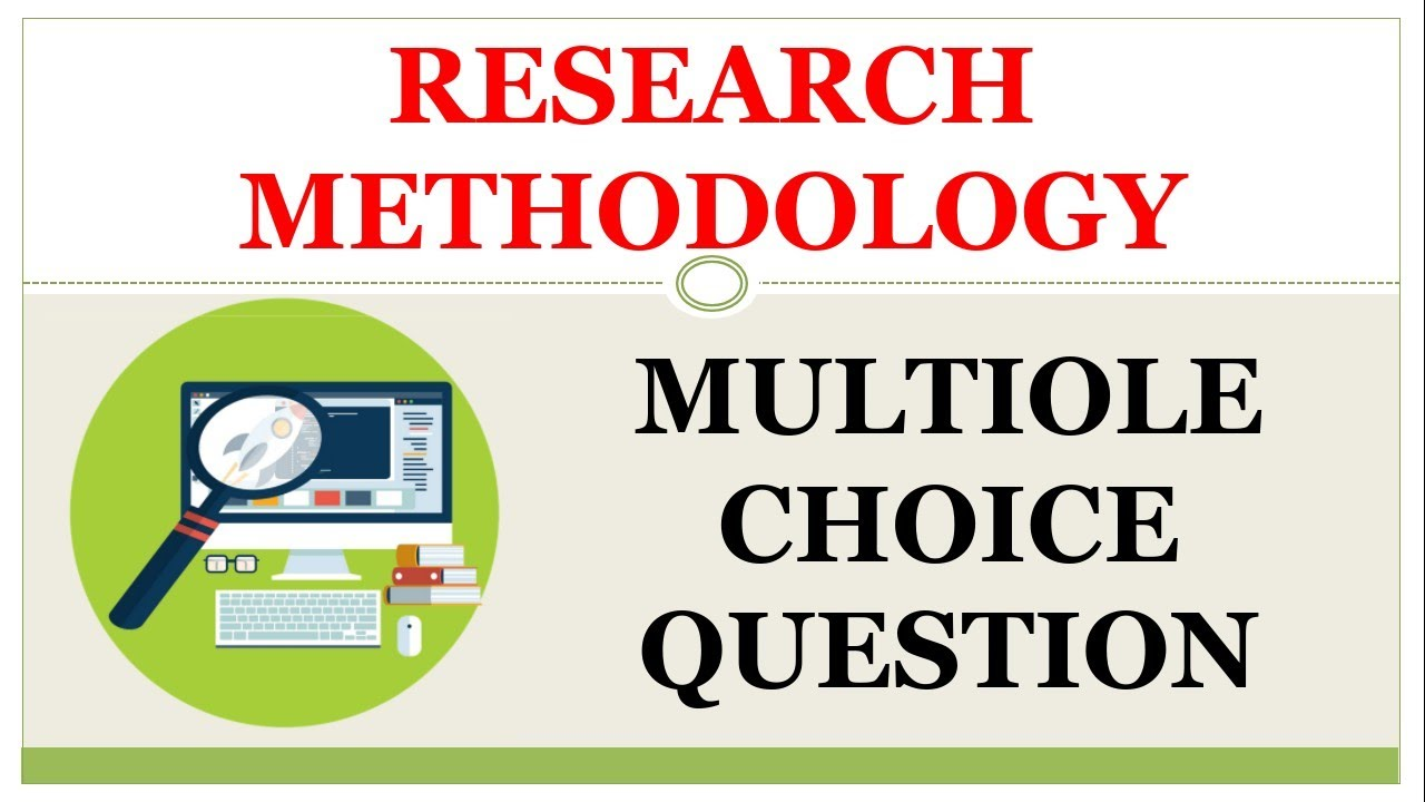 RESEARCH METHODOLOGY MCQS | IMPORTANT FOR ALL COMPETITIVE EXAMINATION | RM  MCQS WITH EXPLANATION