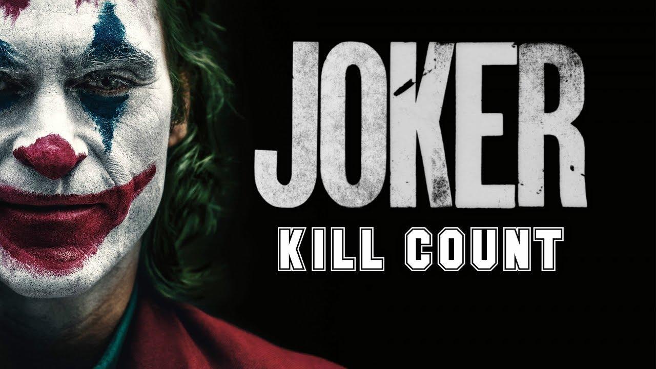 Joker 2019 Kill Count Youtube
