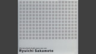 Provided to YouTube by For Life Music 君と僕と彼女のこと · 坂本龍一...