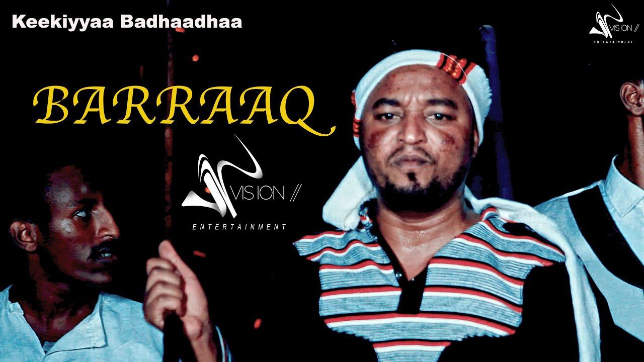 Download Keekiyyaa Badhaadhaa- Barraaq - New Ehiopian Oromo Music 2020(Official Video)