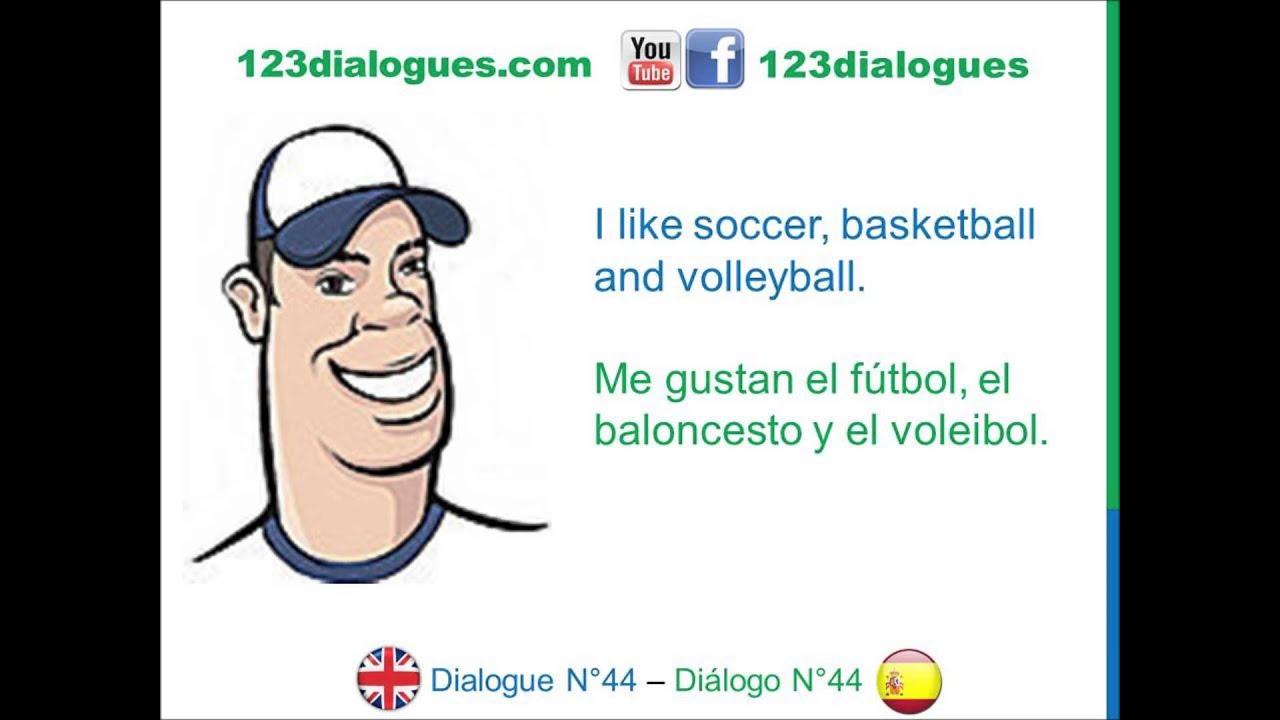 Dialogue 44 Inglés Spanish Sports Hobbies Deportes Pasatiempos