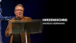 Herzensschrei - Andreas Herrmann
