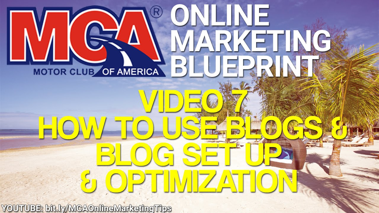 Mca online marketing blueprint 7 how to use blogs for business mca online marketing blueprint 7 how to use blogs for business blog setup optimization malvernweather Gallery