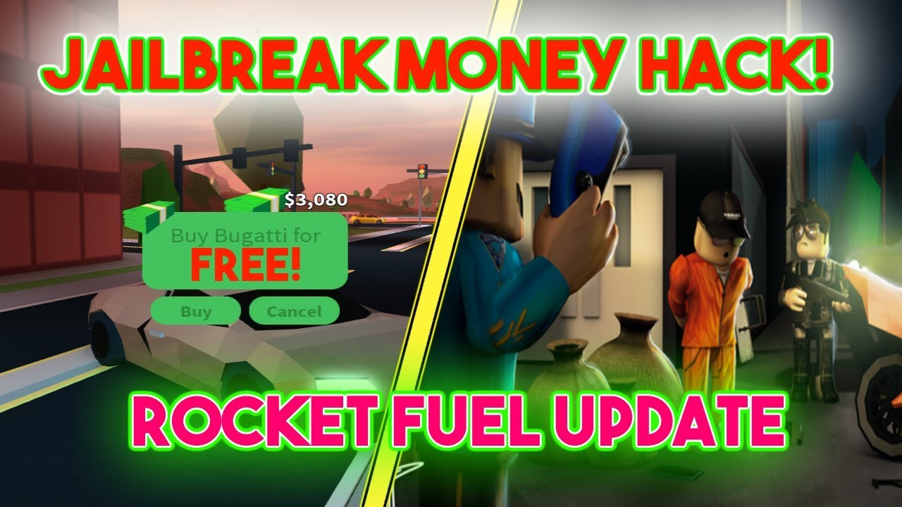 ROBLOX - JAILBREAK *MONEY HACK* WORKING 2018 ROCKET FUEL UPDATE HACK MONEY  FAST AND EASY