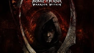 Prince of Persia Warrior Within Full Walkthrough