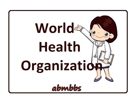 World Health Organization ( WHO )