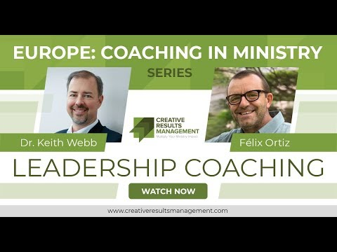 Europe: Coaching In Ministry - Leadership Coaching