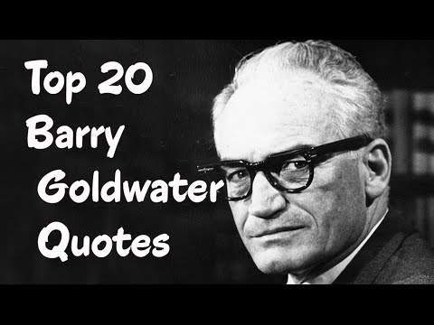 Top 20 Barry Goldwater Quotes || The American politician and businessman