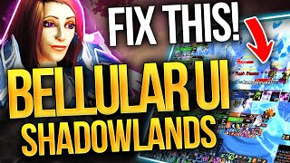 FIX YOURS NOW! Tнe Bellular Shadowlands UI: The Clean, EASY & Optimal Setup For WoW!
