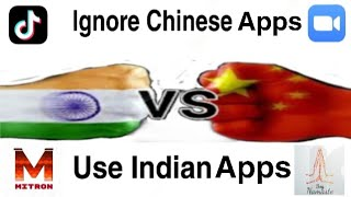 Chinese most popular apps in India || Ignore Chinese apps & use Made in Indian apps || JAI HIND 🇮🇳
