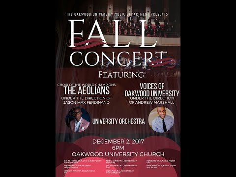 """Oakwood University Fall Concert Dec. 2, 2017 