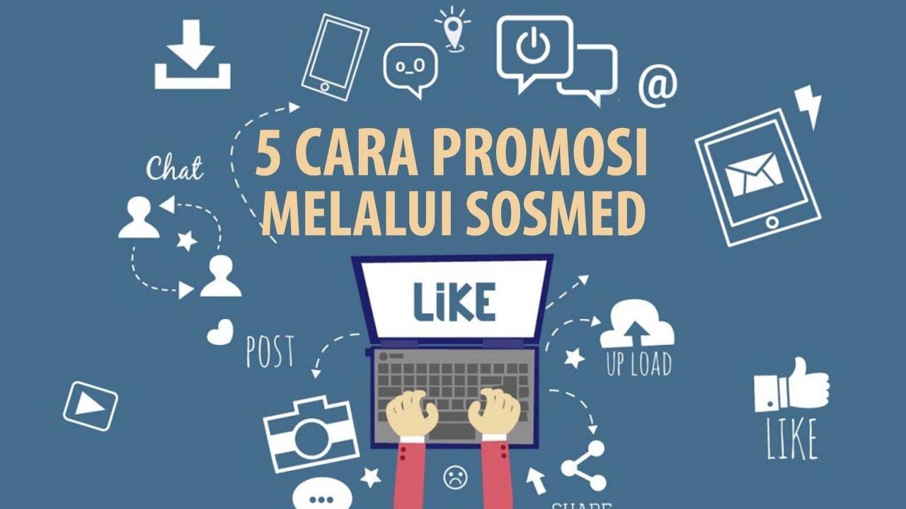 5 Cara Mudah Promosi Melalui Media Sosial Youtube