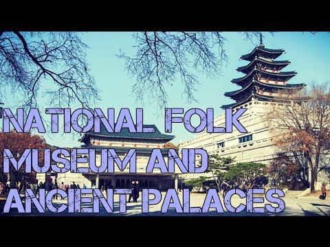 Discovering Korea: National Folk Museum and ancient palaces (ft. Jihad!)