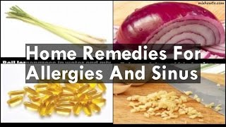 Home Remedies For Allergies And Sinus